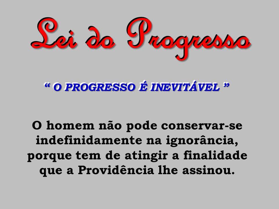 O+PROGRESSO+É+INEVITÁVEL - Associação Espírita Allan Kardec